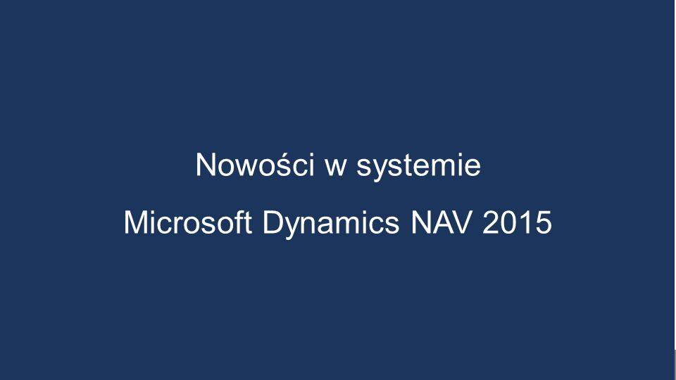 Nowości w systemie Microsoft Dynamics NAV 2015