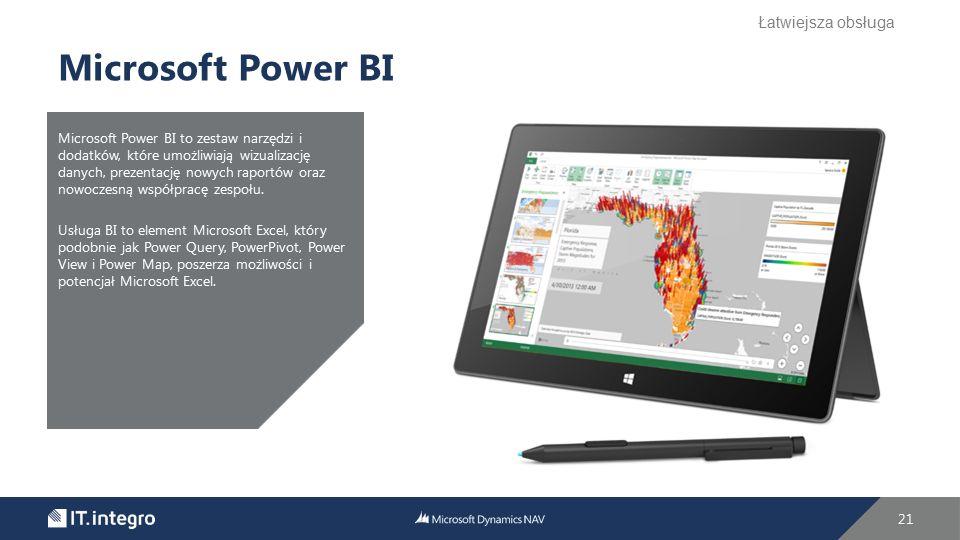 21 Microsoft Power BI Microsoft Power BI to zestaw narzędzi i dodatków, które umożliwiają wizualizację danych, prezentację nowych raportów oraz nowocz