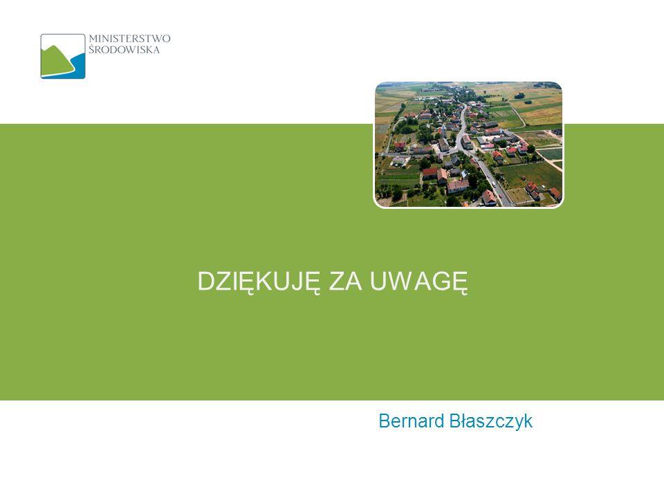Bernard Błaszczyk DZIĘKUJĘ ZA UWAGĘ