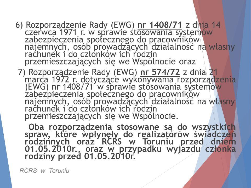6) Rozporządzenie Rady (EWG) nr 1408/71 z dnia 14 czerwca 1971 r.