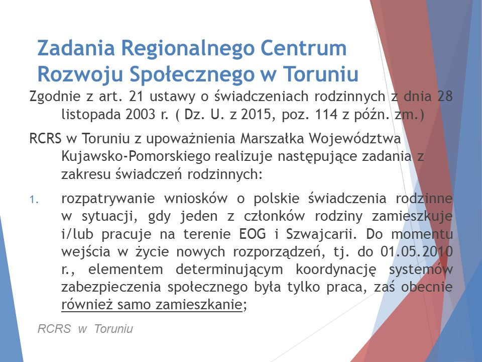 Zadania Regionalnego Centrum Rozwoju Społecznego w Toruniu Zgodnie z art.
