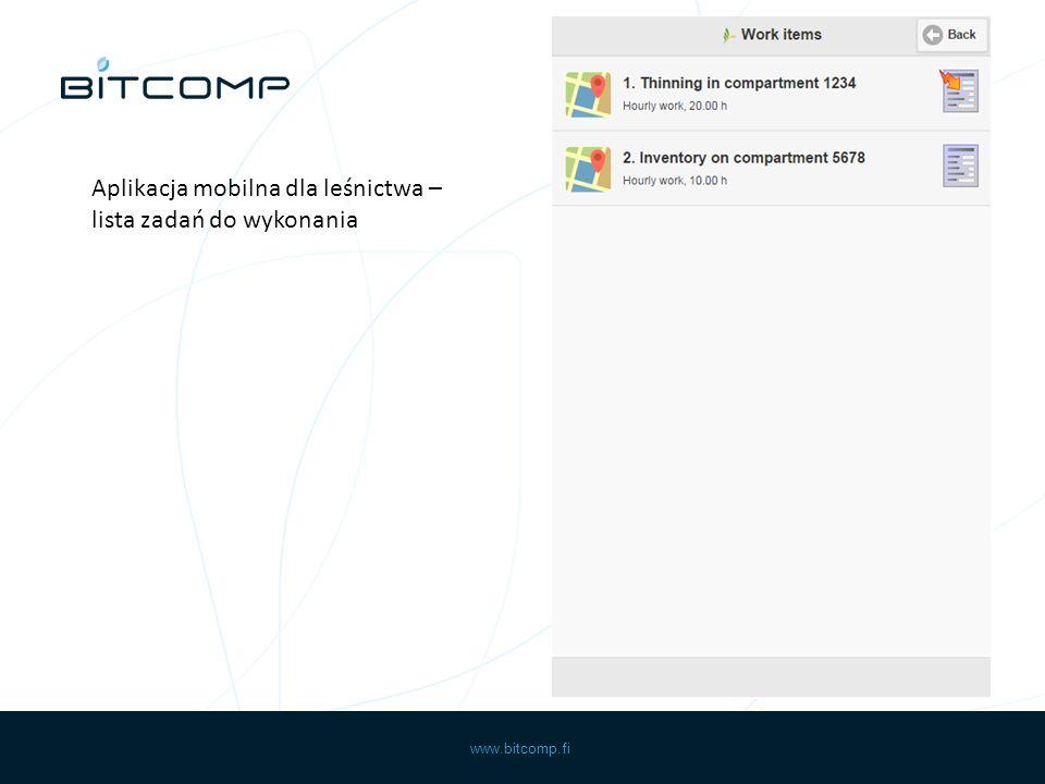 www.bitcomp.fi Aplikacja mobilna dla leśnictwa – lista zadań do wykonania
