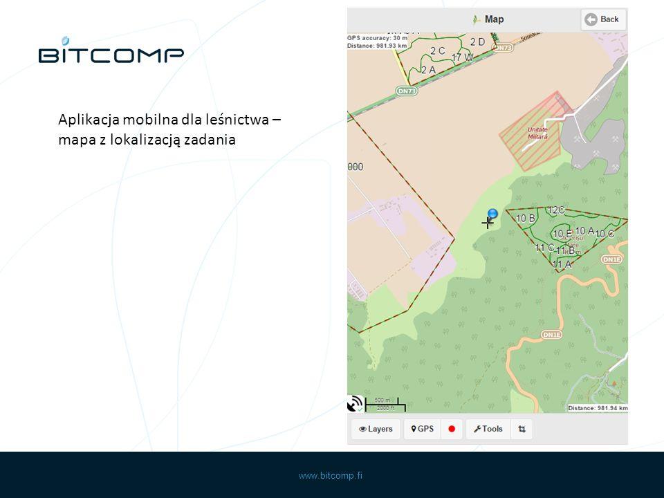 www.bitcomp.fi Aplikacja mobilna dla leśnictwa – mapa z lokalizacją zadania