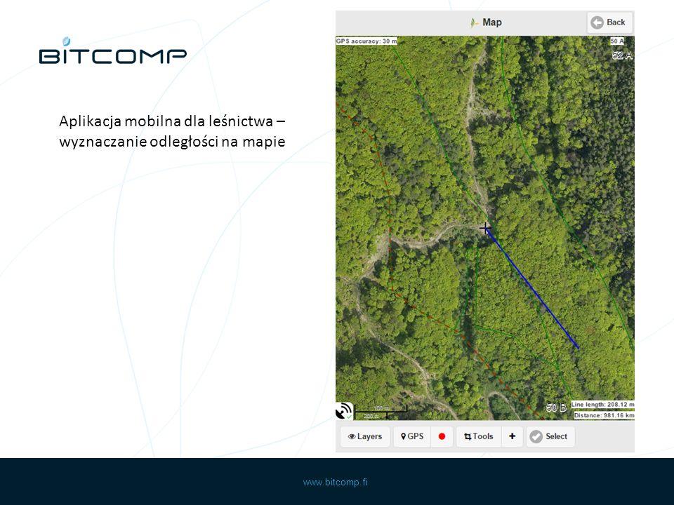 www.bitcomp.fi Aplikacja mobilna dla leśnictwa – wyznaczanie odległości na mapie