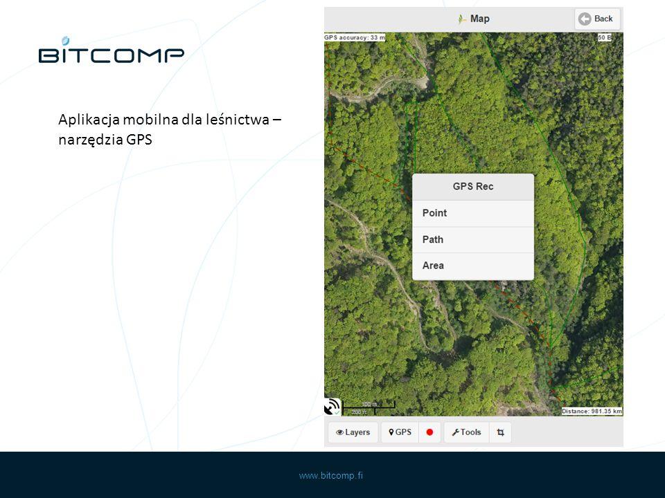 www.bitcomp.fi Aplikacja mobilna dla leśnictwa – narzędzia GPS
