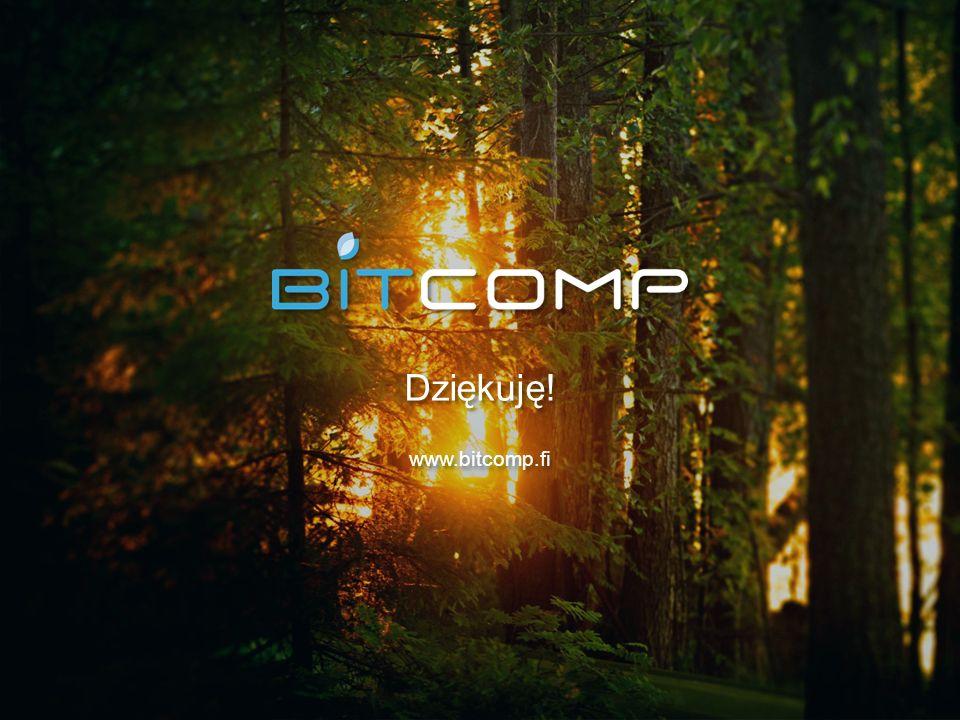 www.bitcomp.fi Dziękuję! www.bitcomp.fi