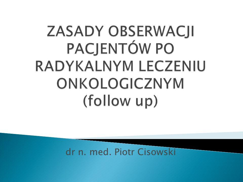 dr n. med. Piotr Cisowski