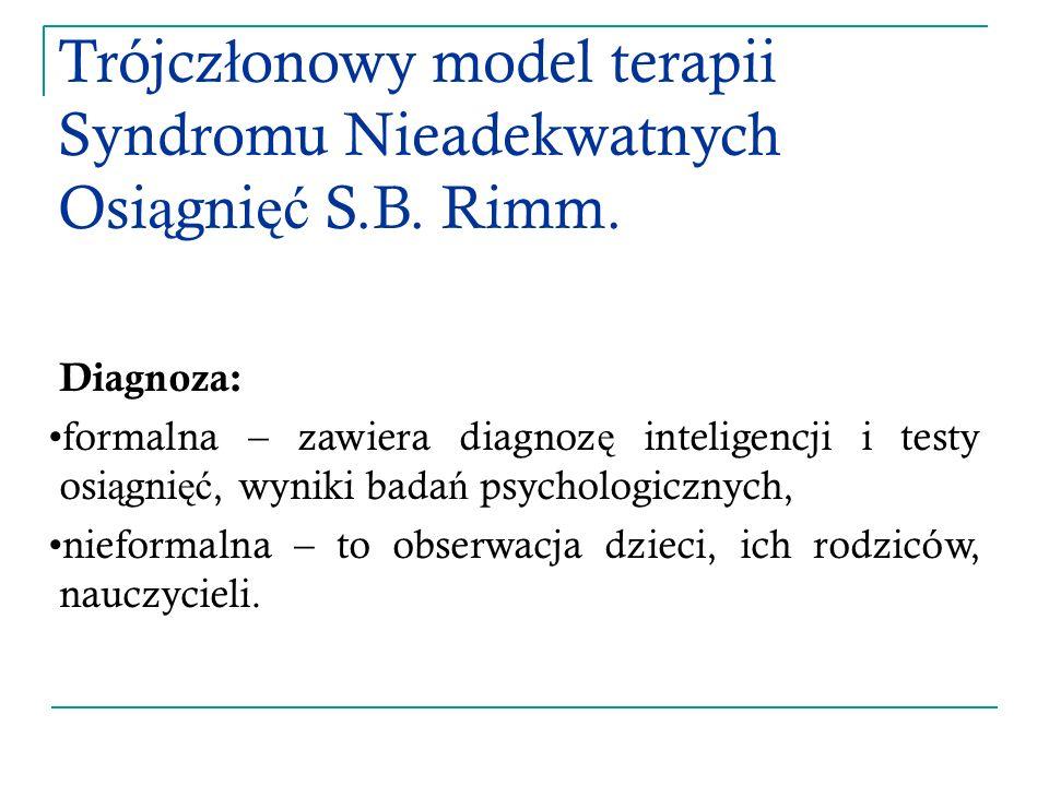 Trójcz ł onowy model terapii Syndromu Nieadekwatnych Osi ą gni ęć S.B.