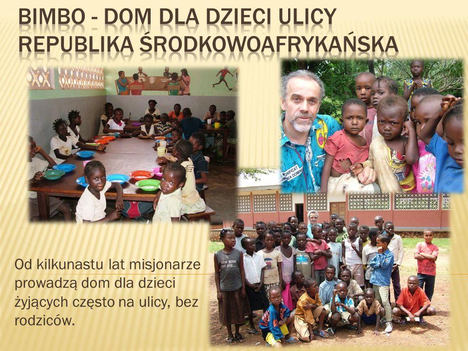 Od kilkunastu lat misjonarze prowadzą dom dla dzieci żyjących często na ulicy, bez rodziców.