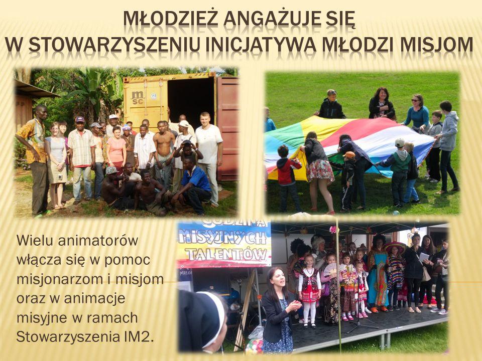 Wielu animatorów włącza się w pomoc misjonarzom i misjom oraz w animacje misyjne w ramach Stowarzyszenia IM2.