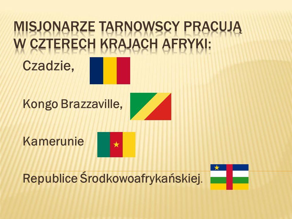 Czadzie, Kongo Brazzaville, Kamerunie Republice Środkowoafrykańskiej.