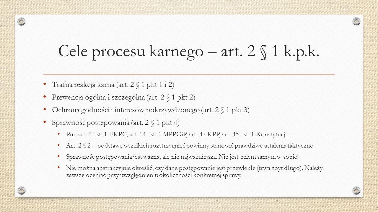 Cele procesu karnego – art.2 § 1 k.p.k. Trafna reakcja karna (art.