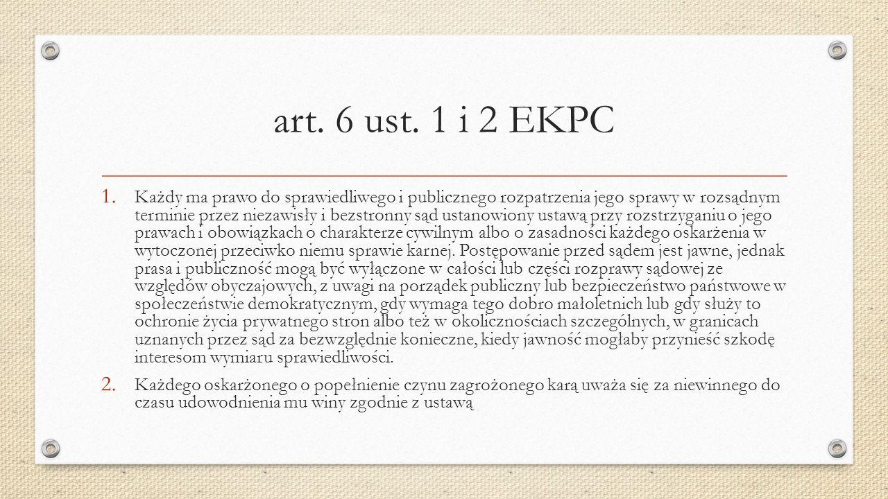 Art.6 ust. 3 EKPC – Konwencyjny standard minimalny praw procesowych oskarżonego 3.