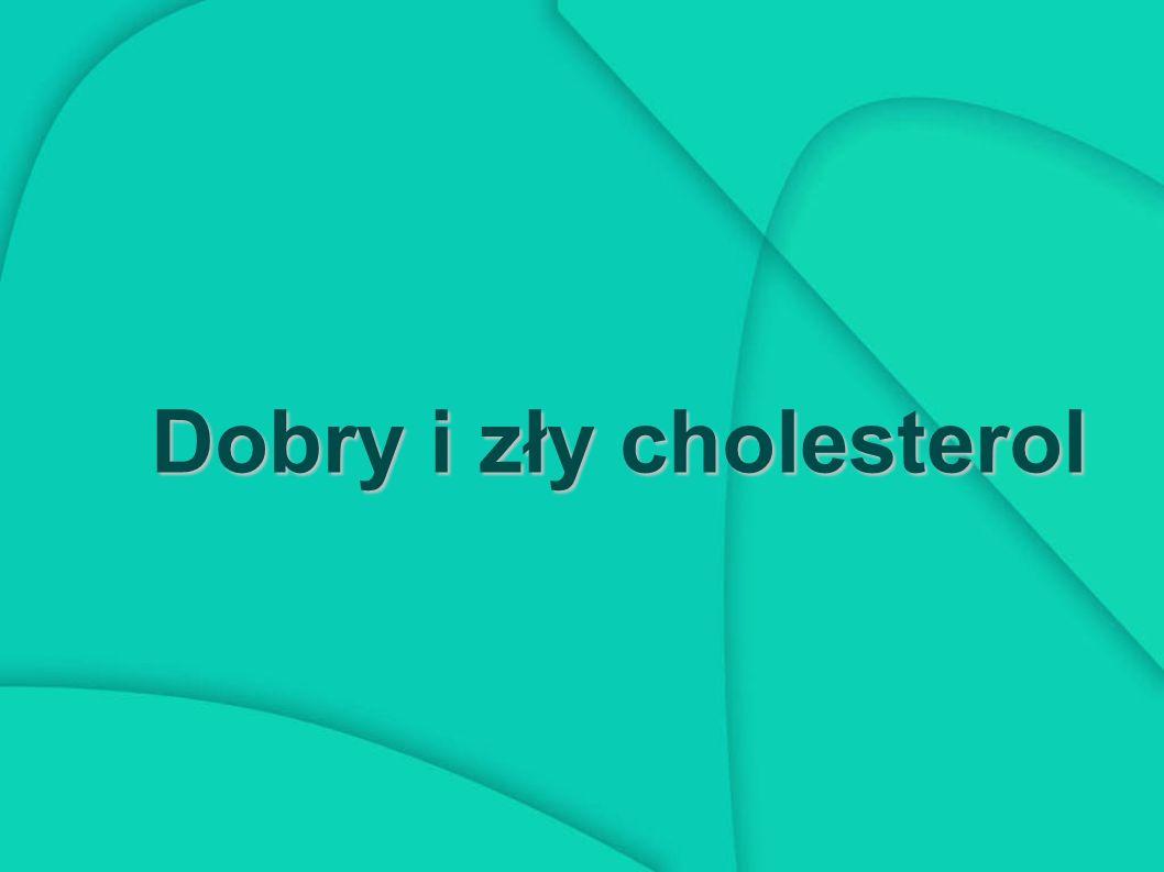 Co to jest cholesterol .