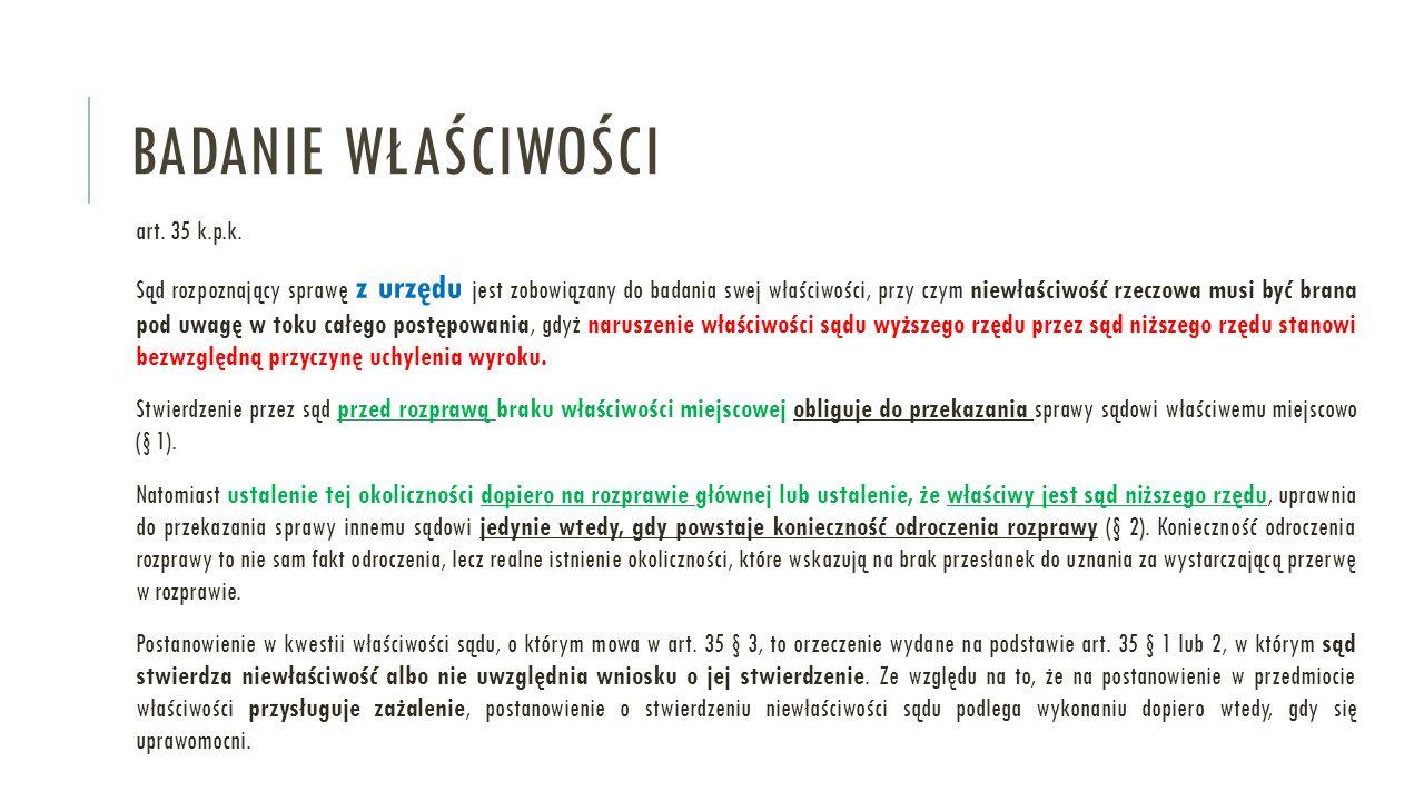 BADANIE WŁAŚCIWOŚCI art.35 k.p.k.