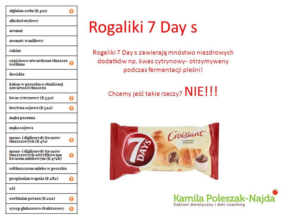 Rogaliki 7 Day s Rogaliki 7 Day s zawierają mnóstwo niezdrowych dodatków np. kwas cytrynowy- otrzymywany podczas fermentacji pleśni! Chcemy jeść takie