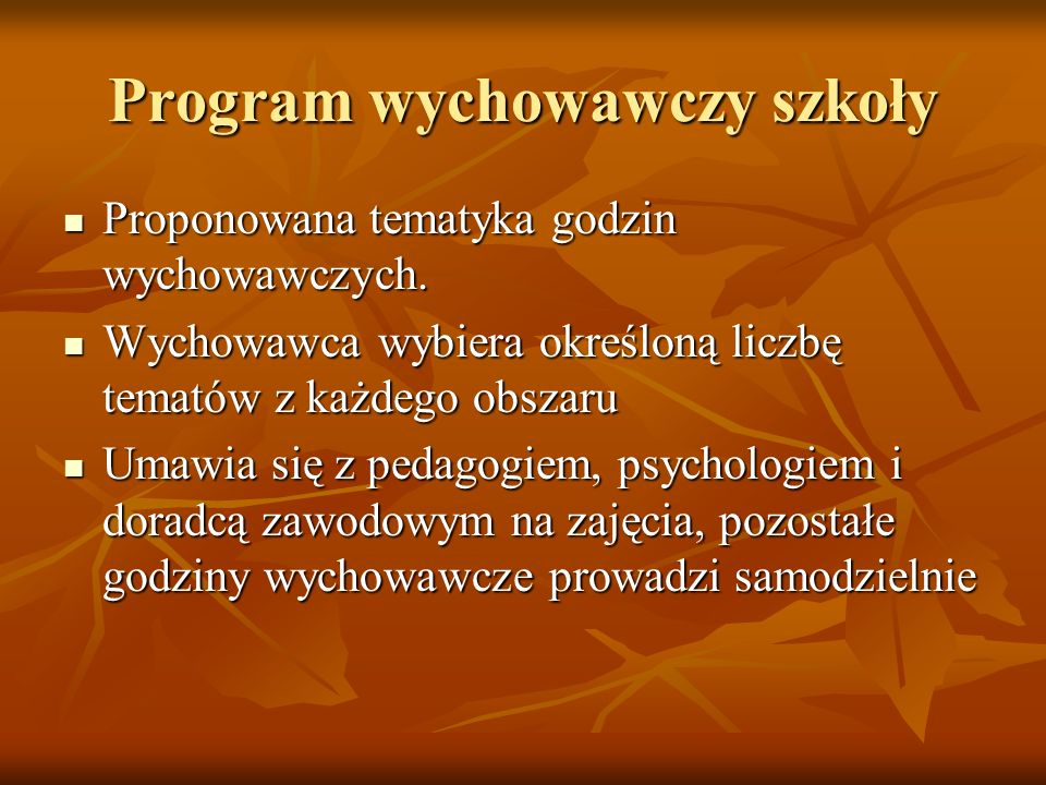 Program wychowawczy szkoły Proponowana tematyka godzin wychowawczych.