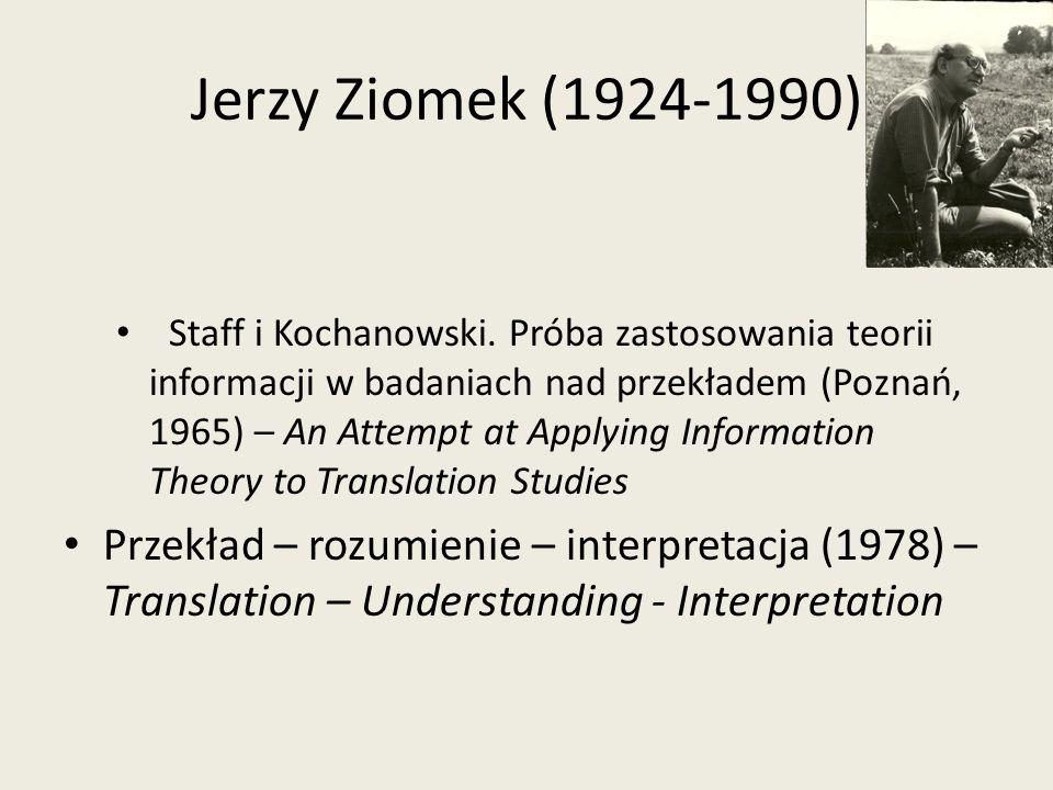 Staff i Kochanowski. Próba zastosowania teorii informacji w badaniach nad przekładem (Poznań, 1965) – An Attempt at Applying Information Theory to Tra