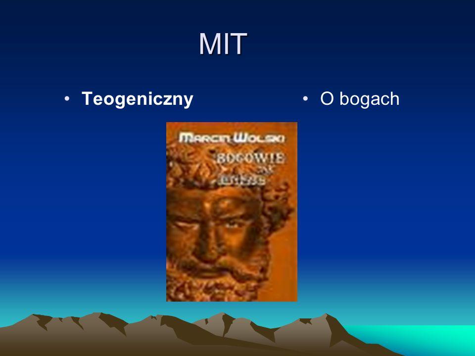 O bogach MIT Teogeniczny