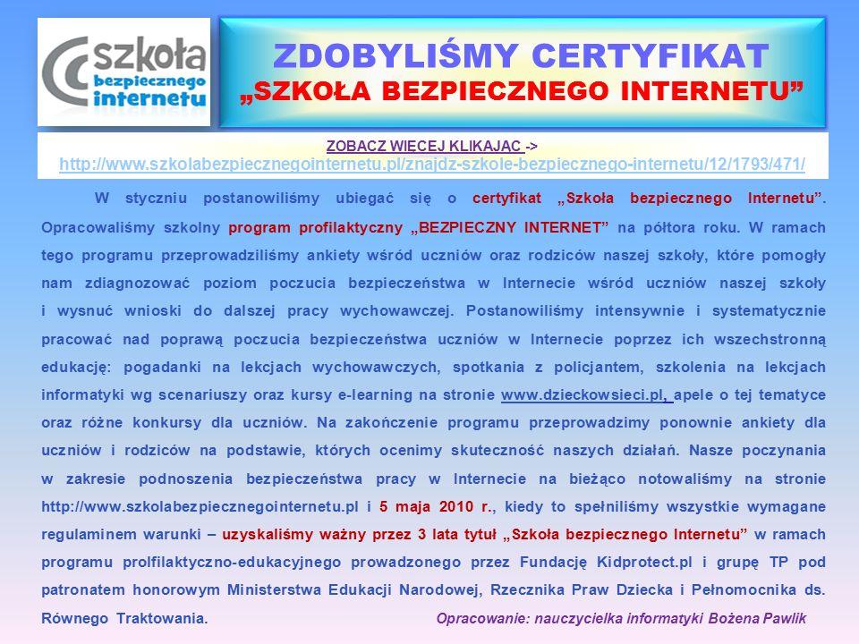 """W styczniu postanowiliśmy ubiegać się o certyfikat """"Szkoła bezpiecznego Internetu"""". Opracowaliśmy szkolny program profilaktyczny """"BEZPIECZNY INTERNET"""""""
