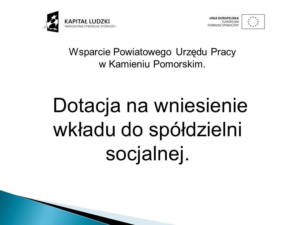 1. Zawarcie umowy pomiędzy Starostą a Spółdzielnią socjalną.