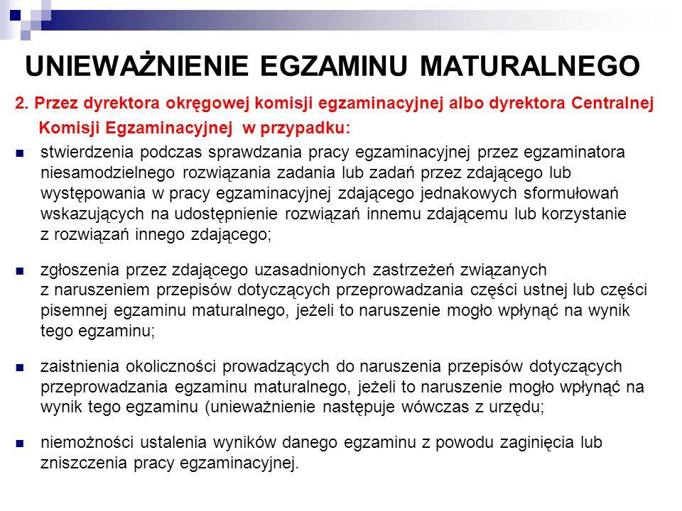 UNIEWAŻNIENIE EGZAMINU MATURALNEGO 2.