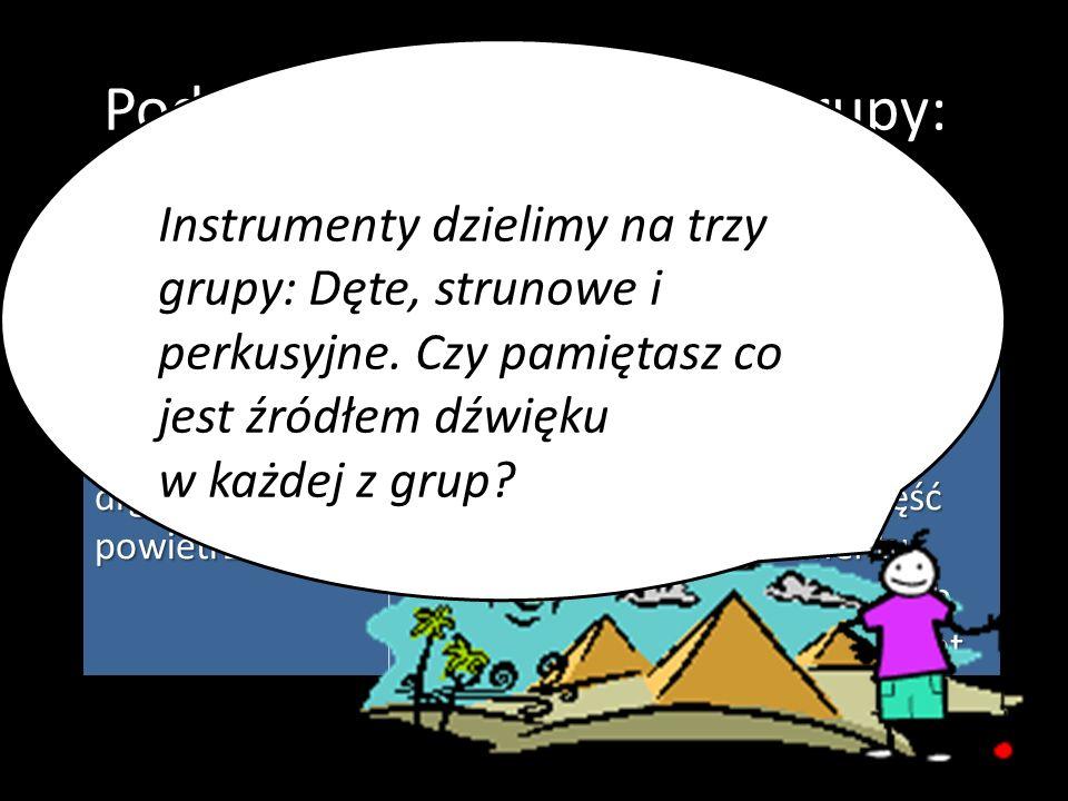 Temat: U źródeł muzyki str. 8-12 Pierwotna, czyli najdawniejsza muzyka łączyła w sobie......,......i............... Była więc sztuką............... Op