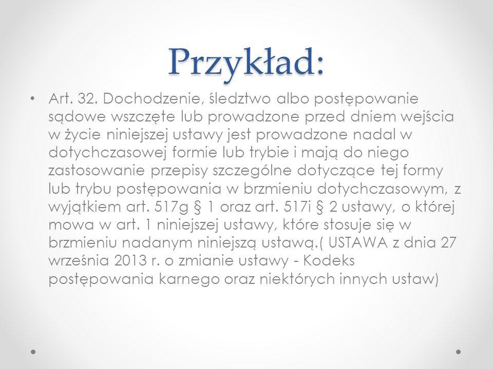 Przykład: Art. 32.