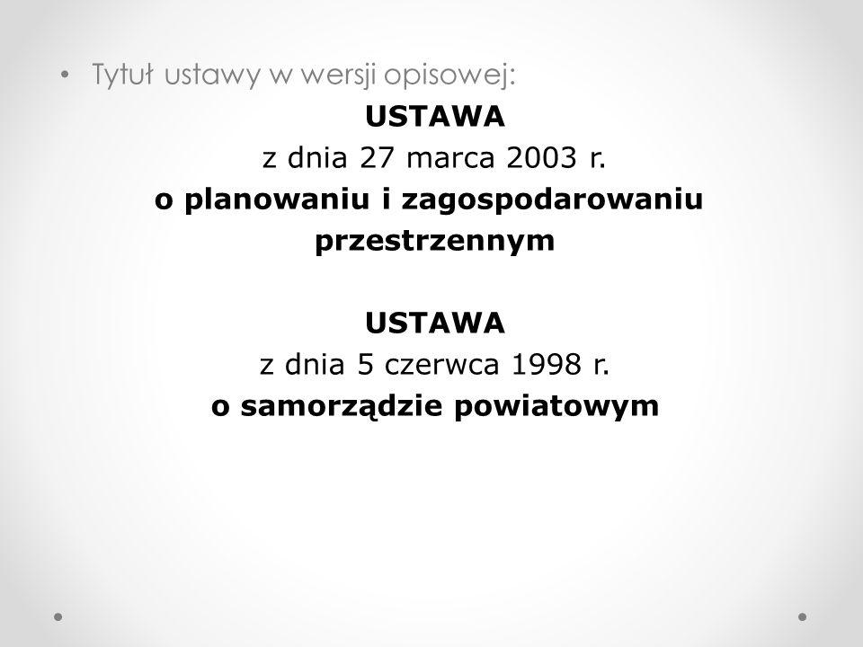 Tytuł ustawy w wersji opisowej: USTAWA z dnia 27 marca 2003 r.