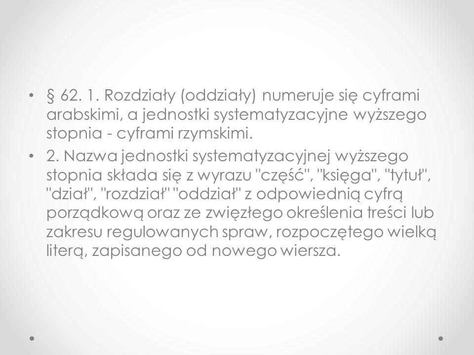 § 62. 1.