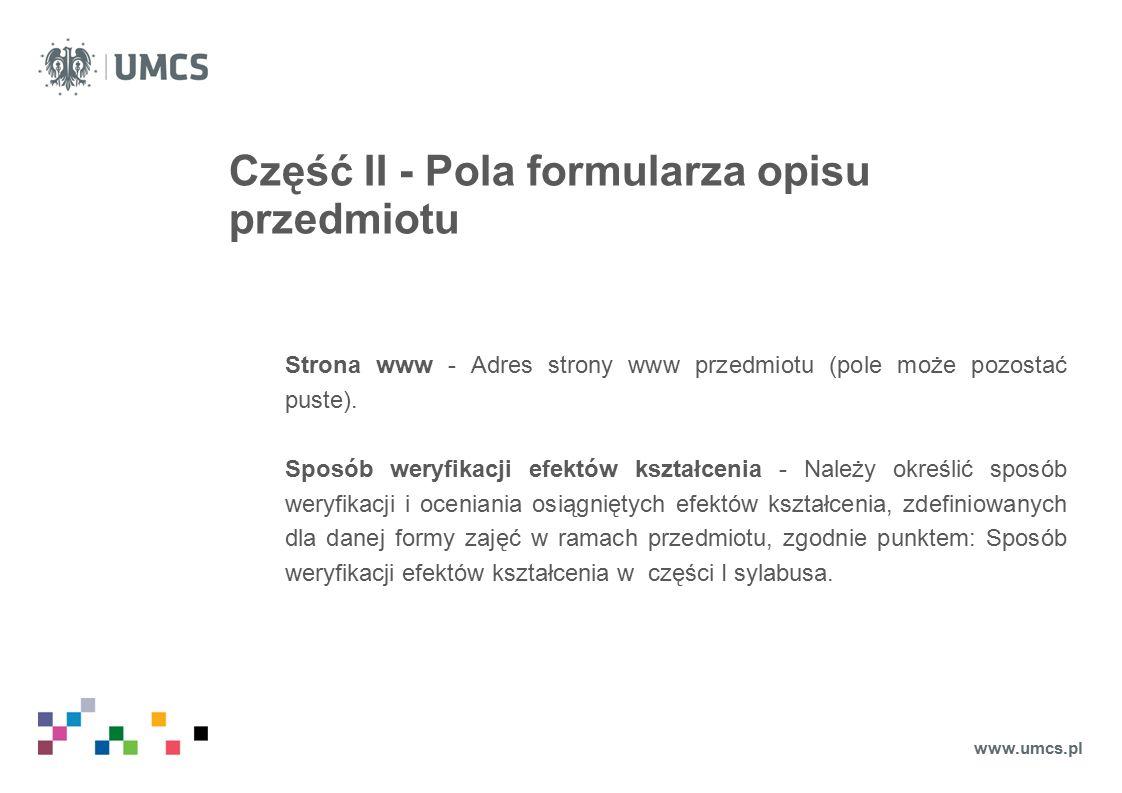 Część II - Pola formularza opisu przedmiotu Strona www - Adres strony www przedmiotu (pole może pozostać puste).