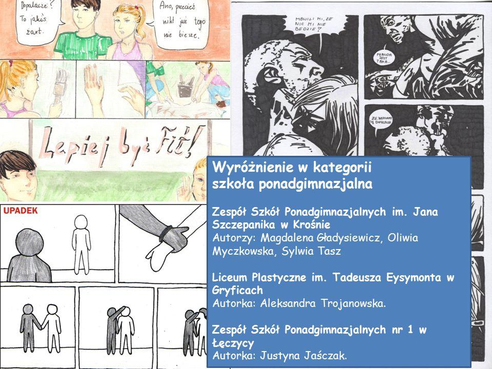 Wyróżnienie w kategorii szkoła ponadgimnazjalna Zespół Szkół Ponadgimnazjalnych im.