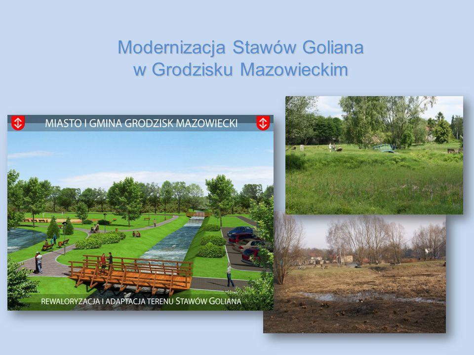 Modernizacja Stawów Goliana w Grodzisku Mazowieckim