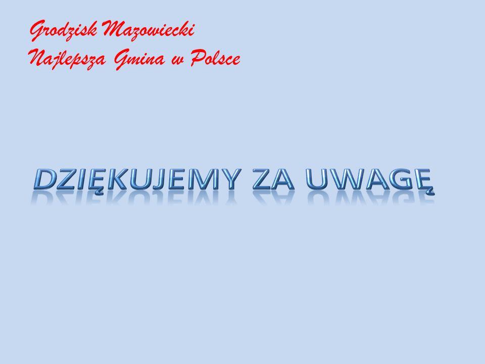 Grodzisk Mazowiecki Najlepsza Gmina w Polsce