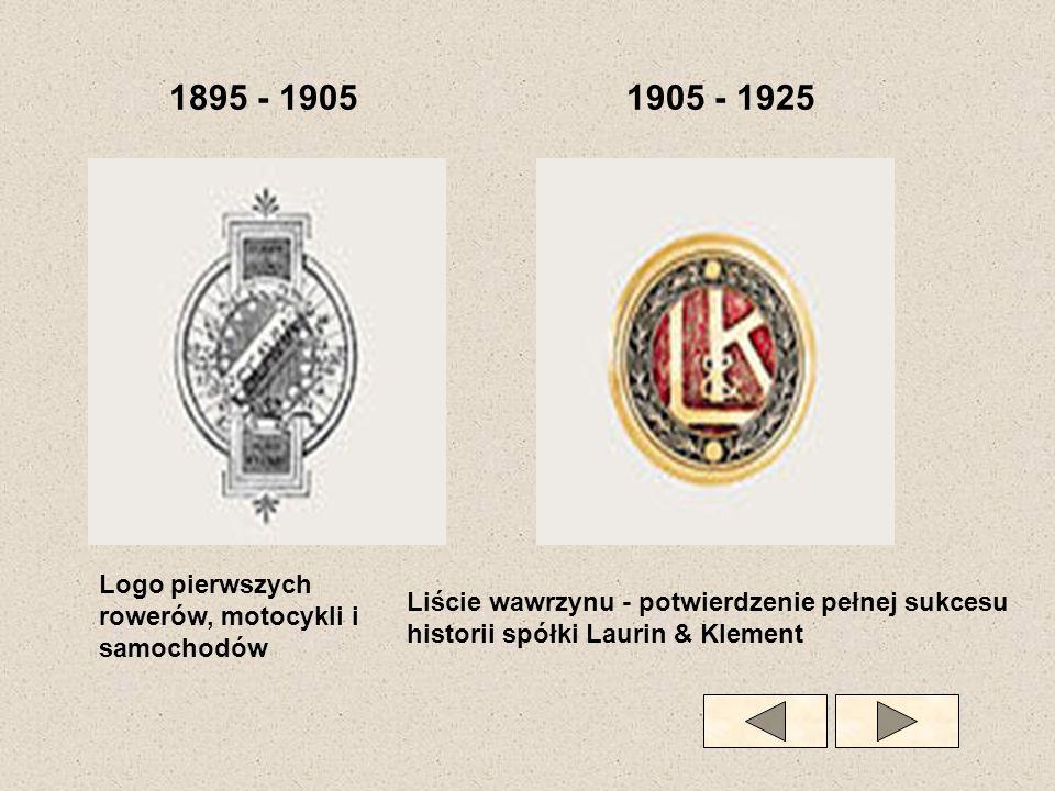 1895 - 19051905 - 1925 Logo pierwszych rowerów, motocykli i samochodów Liście wawrzynu - potwierdzenie pełnej sukcesu historii spółki Laurin & Klement
