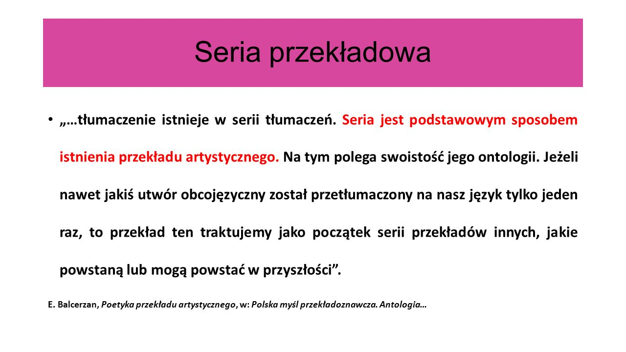 """Seria przekładowa """"…tłumaczenie istnieje w serii tłumaczeń."""
