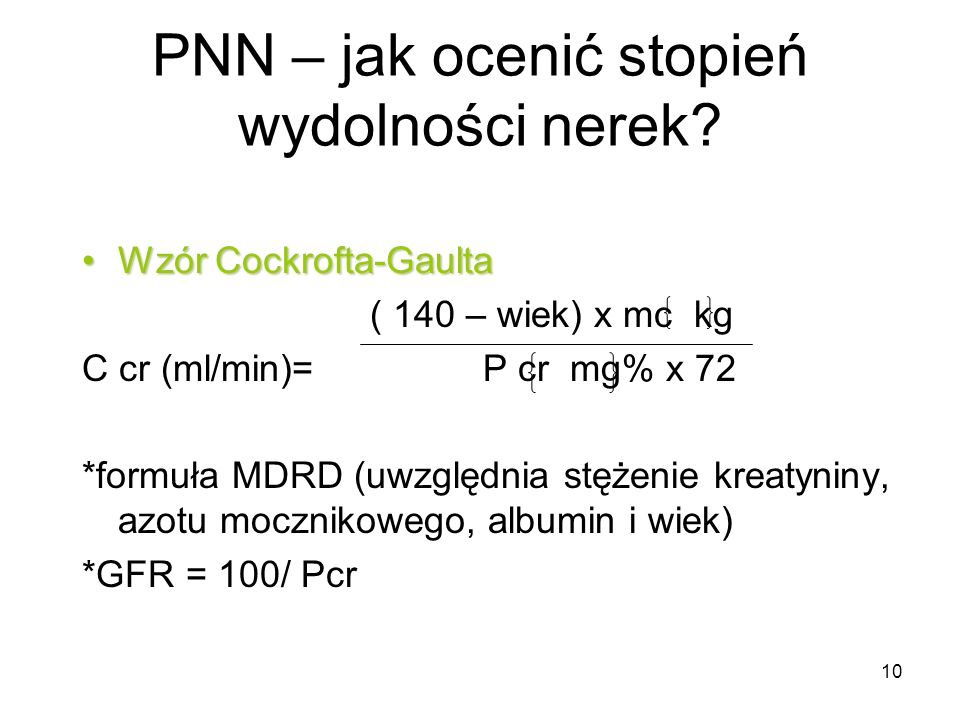 11 PNN – jak ocenić stopień wydolności nerek.