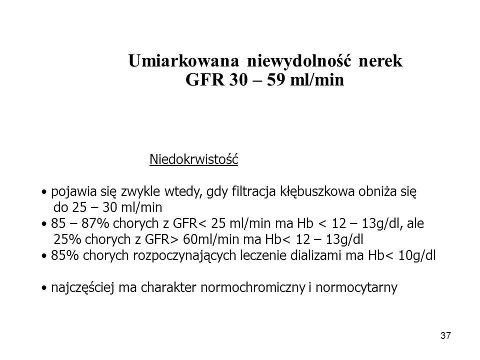 38 Umiarkowana niewydolność nerek GFR 30 – 59 ml/min Przyczyny niedokrwistości skrócenie czasu przeżycia erytrocytów  czynniki zewnątrzkrwinkowe (toksyny mocznicowe)  czynniki wewnątrzkrwinkowe (zmniejszona oporność, deformowalność)  hipersplenizm przewlekła utrata krwi upośledzenie erytropoezy  niedostateczne wytwarzanie erytropoetyny  niedobór żelaza  niedobór erytropoetyny  zaawansowana wtórna nadczynność przytarczyc  współistniejące stany zapalne  niedostateczna dawka dializy hemodylucja