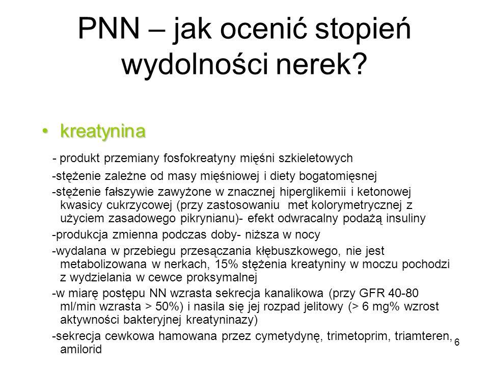 7 PNN – jak ocenić stopień wydolności nerek.