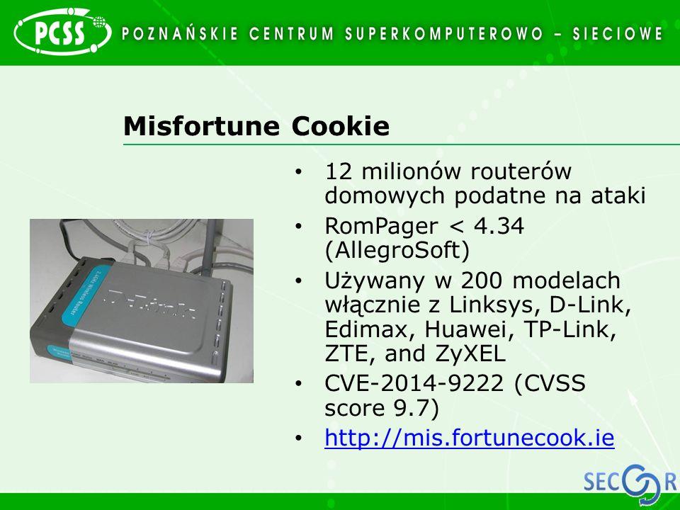 Misfortune Cookie 12 milionów routerów domowych podatne na ataki RomPager < 4.34 (AllegroSoft) Używany w 200 modelach włącznie z Linksys, D-Link, Edim