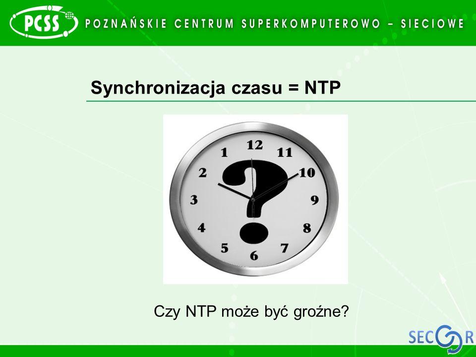 Synchronizacja czasu = NTP Czy NTP może być groźne?