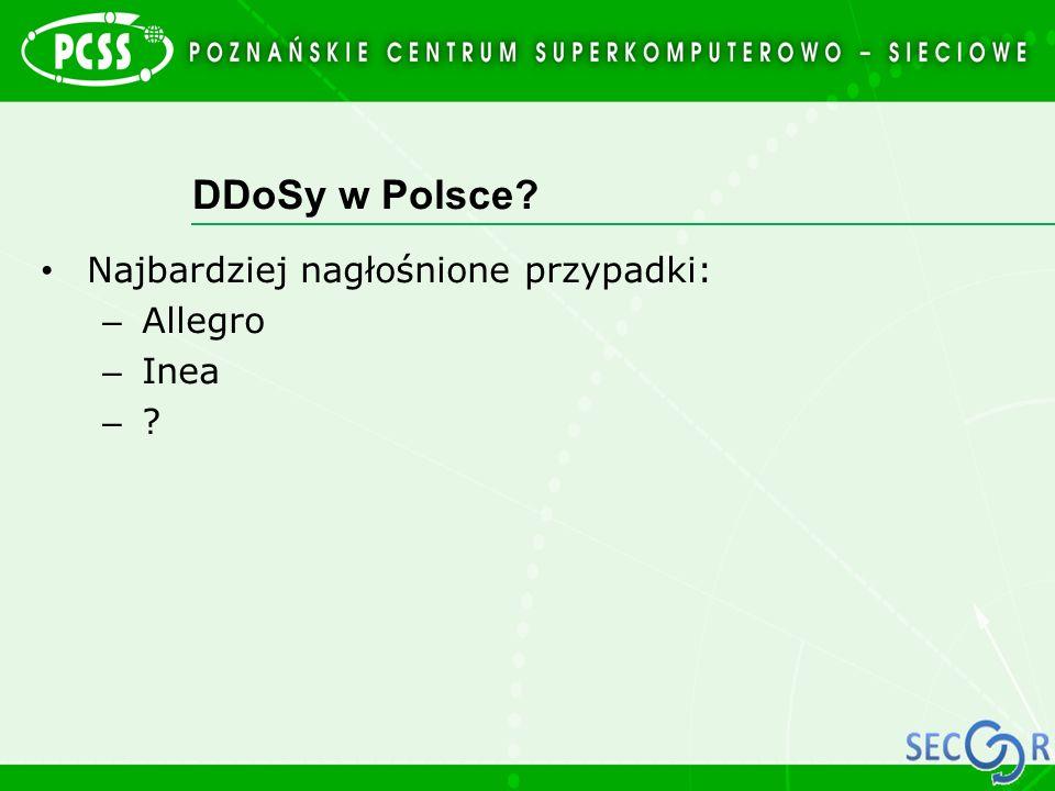 DDoSy w Polsce? Najbardziej nagłośnione przypadki: – Allegro – Inea – ?