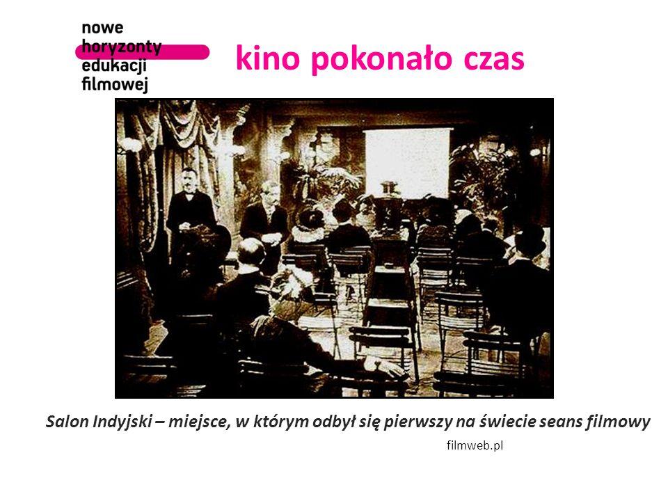 kino pokonało czas Salon Indyjski – miejsce, w którym odbył się pierwszy na świecie seans filmowy filmweb.pl