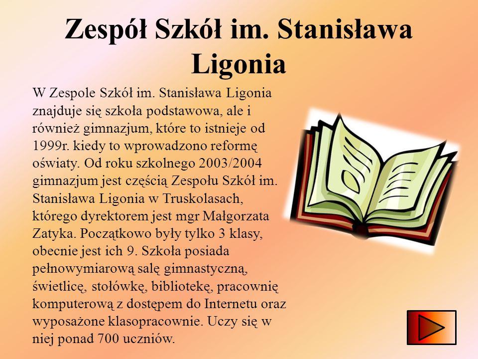 Zespół Szkół im.Stanisława Ligonia W Zespole Szkół im.