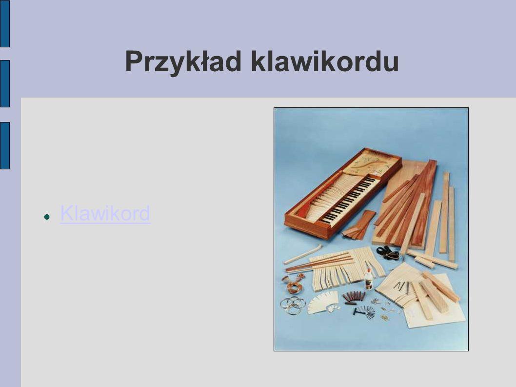 Przykład klawikordu Klawikord