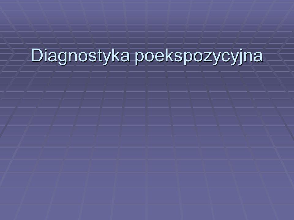 Diagnostyka poekspozycyjna
