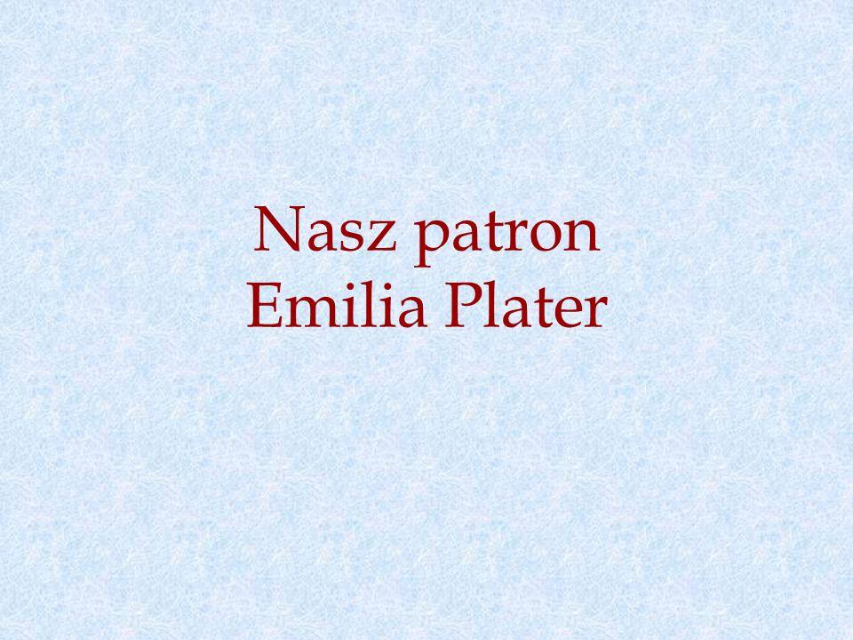 Nasz patron Emilia Plater