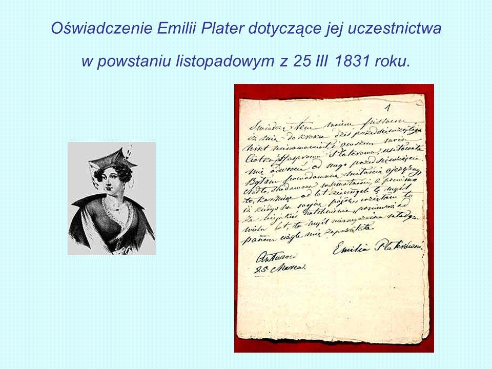 Oświadczenie Emilii Plater dotyczące jej uczestnictwa w powstaniu listopadowym z 25 III 1831 roku.
