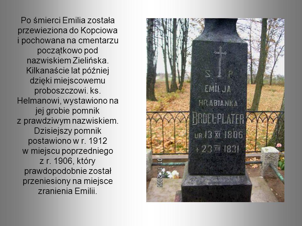 Po śmierci Emilia została przewieziona do Kopciowa i pochowana na cmentarzu początkowo pod nazwiskiem Zielińska. Kilkanaście lat później dzięki miejsc