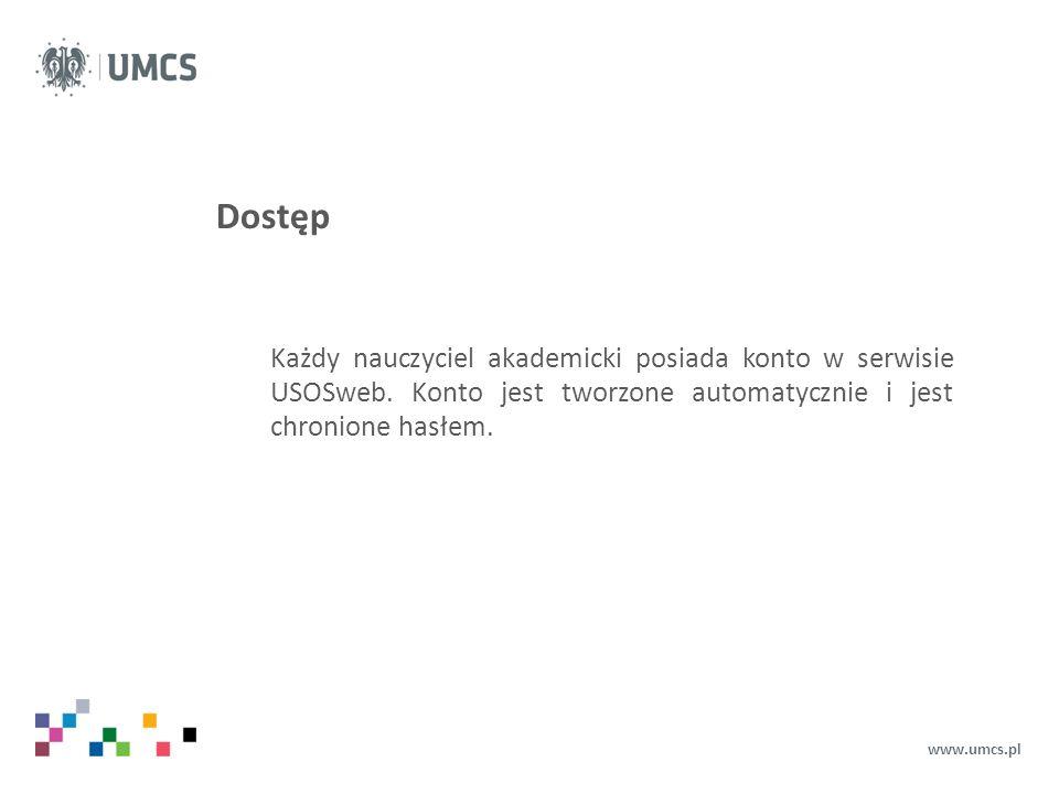 Dostęp Aby zalogować się w systemie należy wejść na na stronę usosweb.umcs.pl i wybrać przycisk Zaloguj się (widoczny w prawym górnym rogu ekranu).